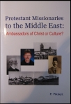 protestant_missionaries_in_the_middle_east